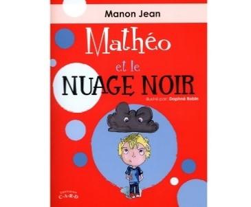 Couverture du livre Mathéo et le nuage noir au sujet de l'identification des émotions chez les enfants